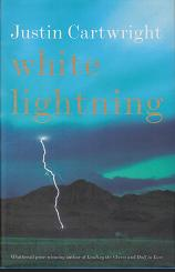 White Lightning by Justin Cartwright