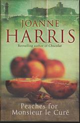 Peaches for Monsieur le Cure by Joanna  Harris