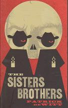 The Sisters Brothers by Patrick  de Witt
