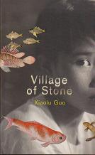 Village of Stone by Xiaolu Guo