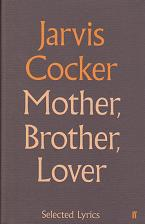 Mother, Brother, Lover by Jarvis Cocker