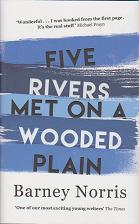 Five Met on a Wooded Plain by Barney Norris