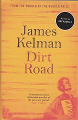 Dirt Road by James Kelman