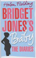 Bridget Jones's Baby The Diaries by Helen Fielding