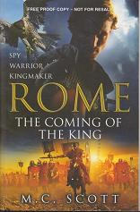 Rome - the Coming of the King by M.C. Scott