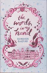 The Words in my Hand by Guinevere Glasfurd