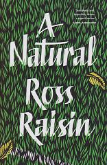 A Natural by Ross Raisin