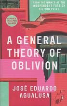 A General Theory of Oblivion by Jose Eduardo Agualusa