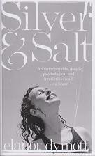 Silver & salt by Elanor Dymott