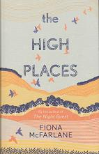 The High Places by Fiona McFarlane