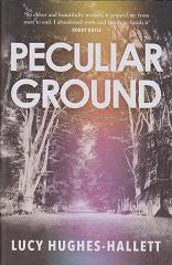 Peculiar Ground by Lucy Hughes.Hallett