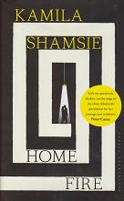 Home Fire by Kamila Shamsie