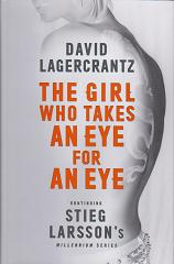 The Girl who Takes and Eye for an Eye by David Lagercrantz