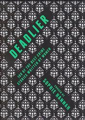 Deadlier by Chosen by Sophie Hannah