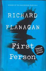 First Person by Richard Flanagan