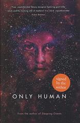 Only Human by Sylvain Neuvel