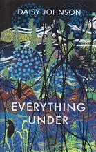 Everything Under by Daisy Johnson
