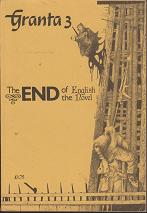 Granta 3 - The End of the English Novel by Salman  Rushdie (contributes)