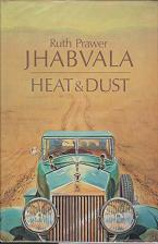 Heat & Dust by Ruth Prawer  Jhanvala