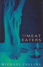 The Meat Eaters by Michael  Collins