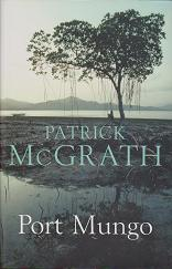 Port Mungo by Patrick  McGrath
