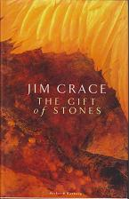 The Gift of Stones by Jim  Crace