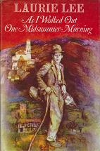 As I Walked Out in a Midsummer Morning by Laurie Lee