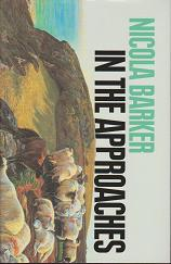 In the Approaches by Nicola Barker