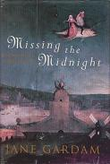 Missing the Midnight by Jane Gardam