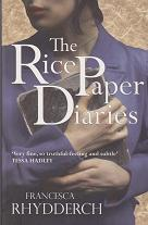 The Rice Paper Diaries by Francesca Rhydderch