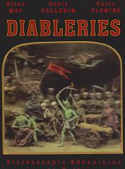 Diableries: Stereoscopic Adventures in Hell by Brian May