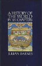 The History of the World in Ten and a Half Chapters by Julian Barnes
