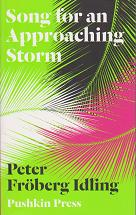 Song for an Approaching Storm by Peter Froberg Idling