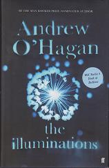 The Illuminations by Andrew  O'Hagan
